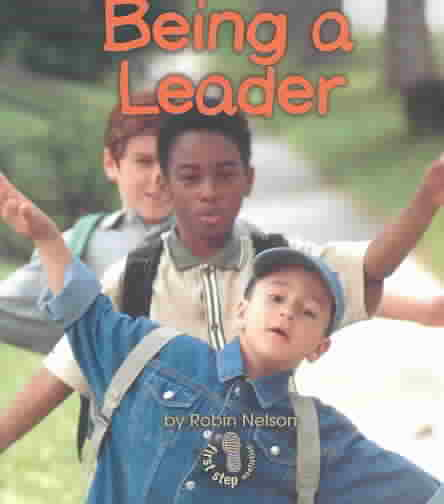 Being a Leader By Nelson, Robin